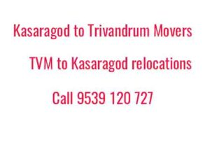 tvm Kasaragod movers