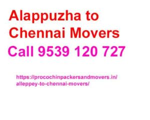 alappuzha to chennai movers and packers