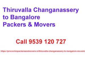thiruvalla changanassery to bangalore movers c