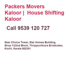 packers movers in kaloor house shifting kaloor
